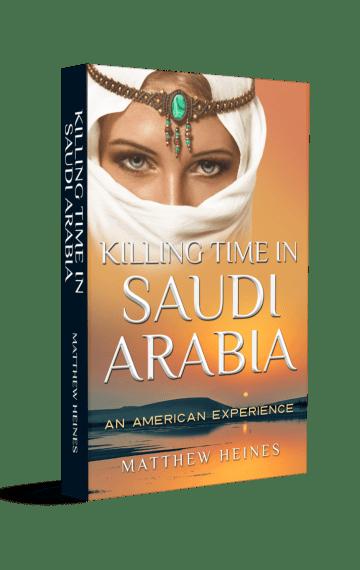 Killing Time in Saudi Arabia: An American Experience