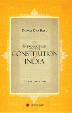 Introduction to the Constitution of India 22nd Edn