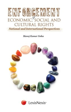 Enforcement of Economic, Social and Cultural Rights–National and International Perspectives