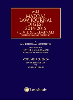 Madras Law Journal Digest 2014-2015 (Civil and Criminal)–with equivalent citations Vol 9
