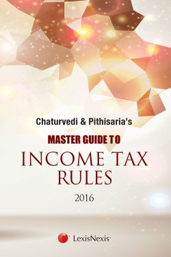 Master Guide to Income Tax Rules, 2016