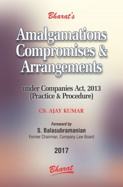 AMALGAMATIONS, COMPROMISES & ARRANGEMENTS (Practice & Procedure)