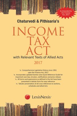 Chaturvedi and Pithisaria's Income Tax Act (with Relevant Texts of Allied Acts)