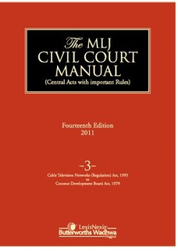 The MLJ Civil Court Manual, 14/e Vol 3