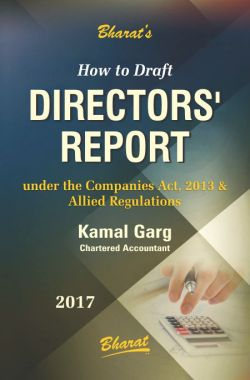 How to Draft DIRECTORS' REPORT under the Companies Act, 2013 & Allied Regulations