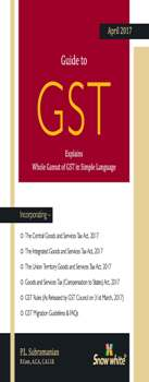 GUIDE TO GST