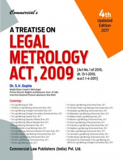 A TREATISE ON LEGAL METROLOGY ACT, 2009, 2017 Edition