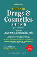 Guide To Drugs & Cosmetics Act, 1940 (Act 23 Of 1940) Alongwith Drugs & Cosmetics Rules, 1945 As Amended Upto (2nd Amendment) Rules, 2018