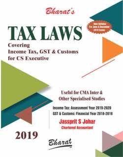 TAX LAWS Covering Income Tax, GST & Customs