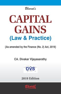 CAPITAL GAINS (Law & Practice)