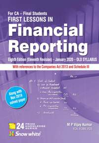FIRST LESSONS IN FINANCIAL REPORTING ( OLD SYLLABUS)