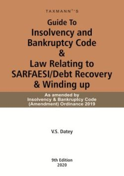 Guide To Insolvency and Bankruptcy Code & Law Relating to SARFAESI/Debt Recovery & Winding u