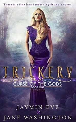 Book Review: Trickery (Curse of the Gods, book 1) by Jaymine Eve and Jane Washington II Review by BooksKidsTravel.com