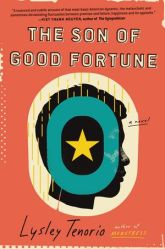 front cover of The Son of Good Fortune by Lysley Tenorio