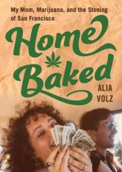 front cover of Home Baked by Alia Volz