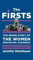 front cover of The Firsts by Jennifer Steinhauer