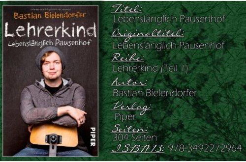 Lehrerkind 01 - Lebenslänglich Pausenhof von Bastian Bielendorfer