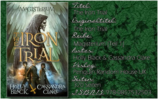 Magisterium 01 - The Iron Trial von Cassandra Clare und Holly Black