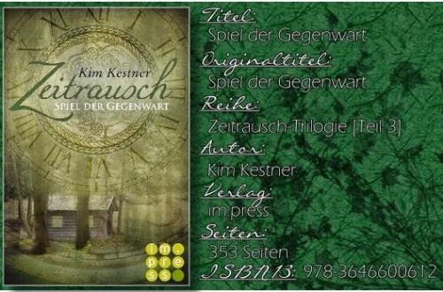 Zeitrausch 03 - Spiel der Gegenwart von Kim Kestner