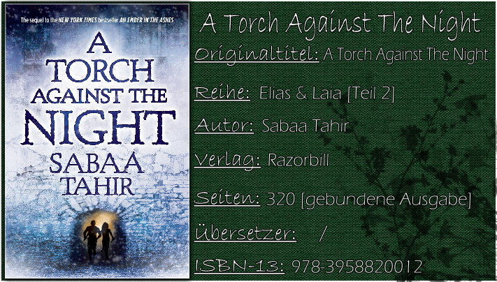 Elias & Laia 02 - A Torch Against the Night von Sabaa Tahir