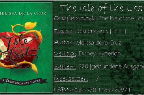 Disney's Descendants 01 - The Isle of the Lost von Melissa de la Cruz