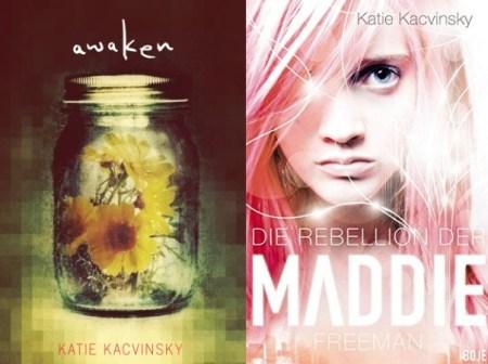 """""""Awaken"""" ist """"Die Rebellion der Maddie Freeman"""" von Katie Kacvinsky"""
