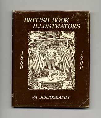 Bibliography Of British Book Illustrators 1860 1900 1st Edition1st Printing Charles Baker