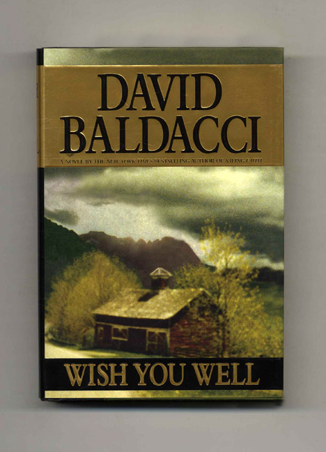Wish You Well 1st Edition1st Printing David Baldacci Books Tell You Why Inc