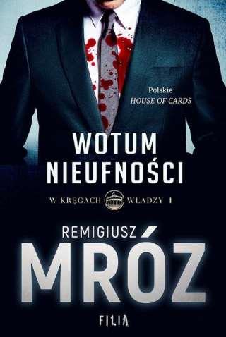 Nowa książka Remigiusza Mroza Wotum nieufoności