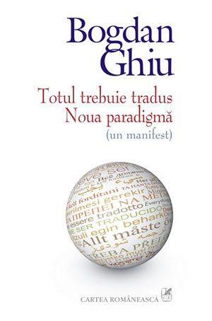 totul-trebuie-tradus-noua-paradigma-un-manifest