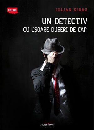 Un detectiv cu ușoare dureri de cap