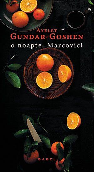 O noapte, Marcovici