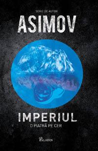 Isaac Asimov, Imperiul. O piatra pe cer