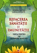 refacerea-sanatatii-si-a-imunitatii-dieta-pentru-un-organism-ecologic