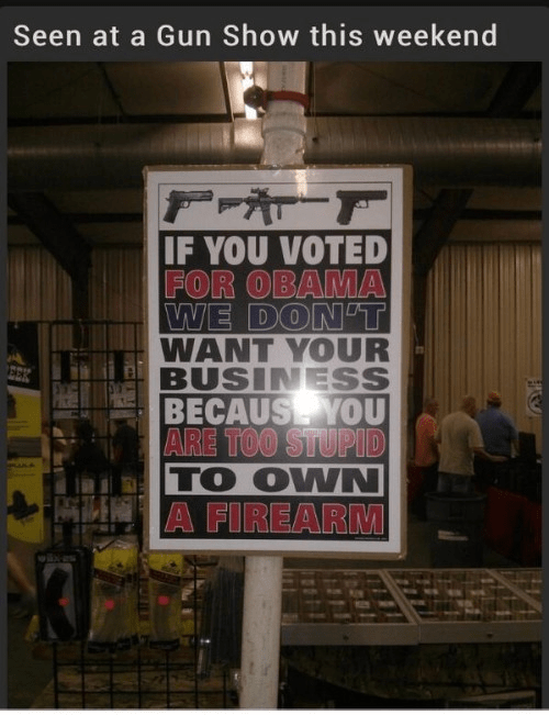 To stupid to own a gun