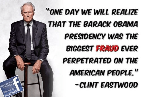 Clint Eastwood on fraud of Obama presidency