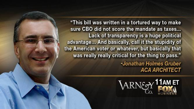 Gruber on the lies told to pass Obamacare