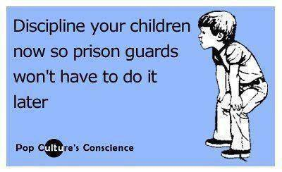 Discipline your children