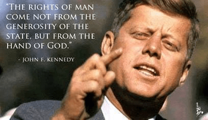 John Kennedy rights of man from hand of God