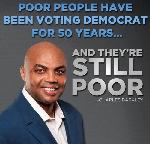 Poor people voting Democrat for 50 years and still poor