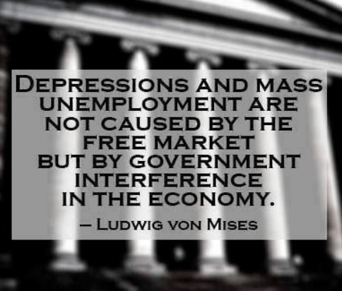 von Mises depression and unemployment caused by government interference