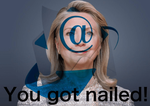 Hillary at you got nailed