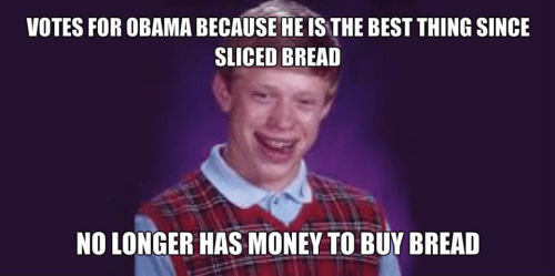 Obama best thing since sliced breadk