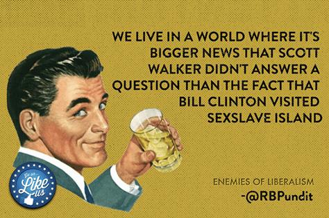 Scott Walker on Obama's faith bigger than Bill Clinton and sex slave island
