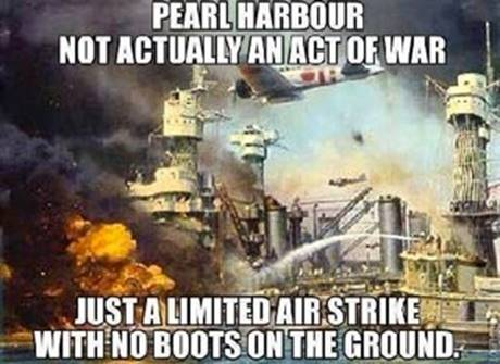 Pearl Harbor a limited air strike not an act of war