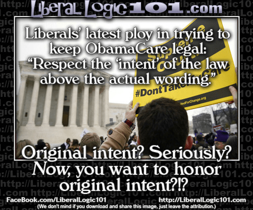 Liberals Obamacare Original intent