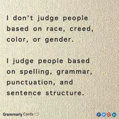 Judging people on grammar