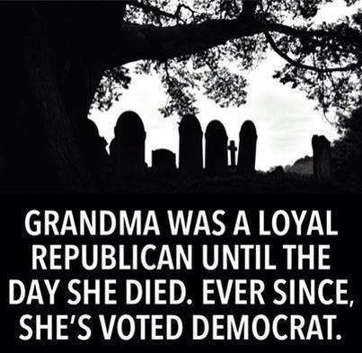 Grandma voted Democrat after she died
