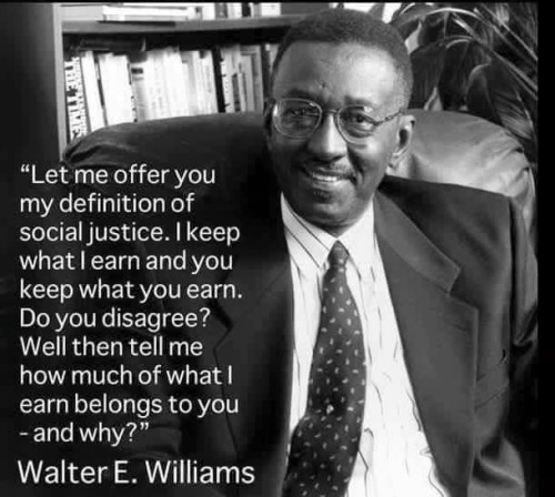 Walter Williams on true social justice
