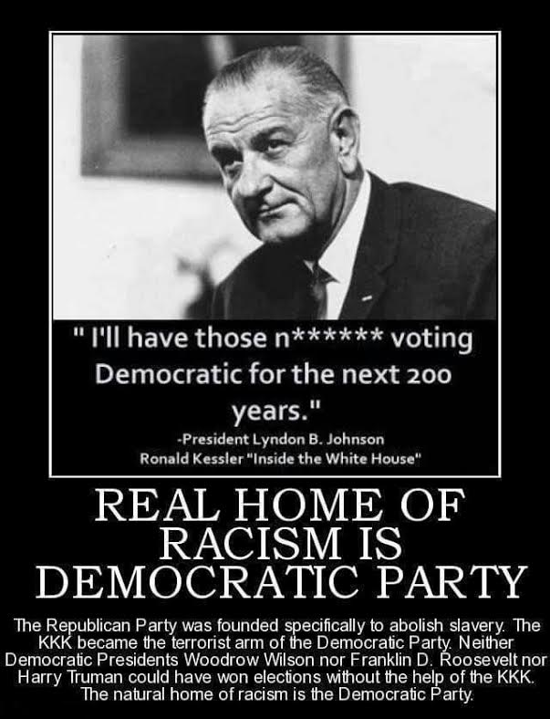 Democrats racists LBJ quotation